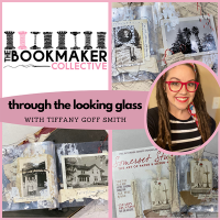 The Bookmaker Collective - Tiffany Goff Smith- Through the Looking Glass